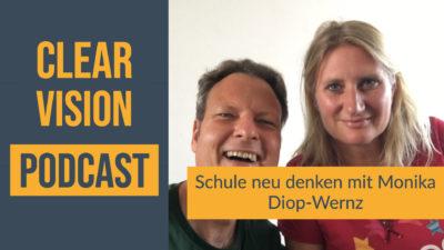 Schule neu denken im Clearvision Podcast