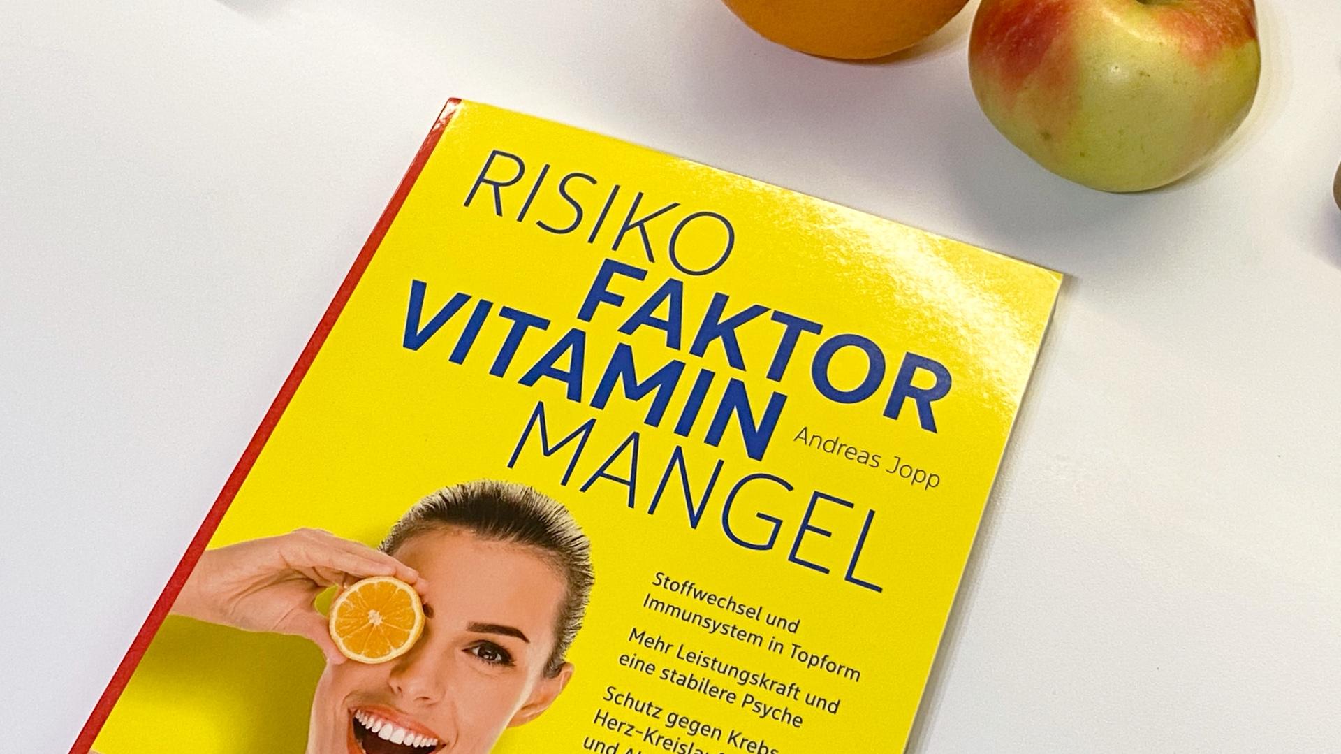Risikofaktor Vitaminmangel - gesund bleiben mit Vitalstoffen